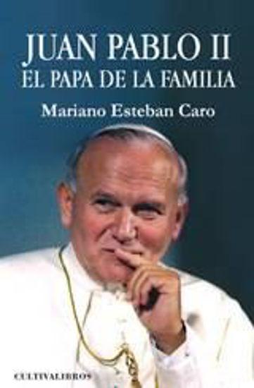Foto de JUAN PABLO II EL PAPA DE LA FAMILIA