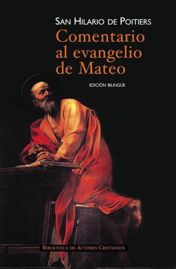 Foto de COMENTARIO AL EVANGELIO DE MATEO (BAC/BILINGUE) #694