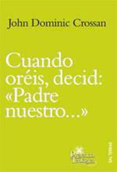 Foto de CUANDO OREIS DECID PADRE NUESTRO #181