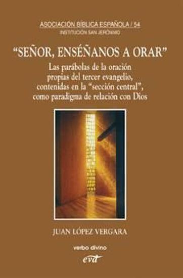 Foto de SEÑOR ENSEÑANOS A ORAR (VERBO DIVINO) #54