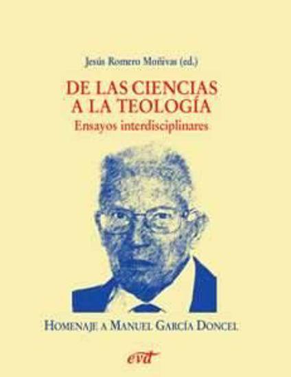 Foto de DE LAS CIENCIAS A LA TEOLOGIA ENSAYOS INTERDISCIPLINARES