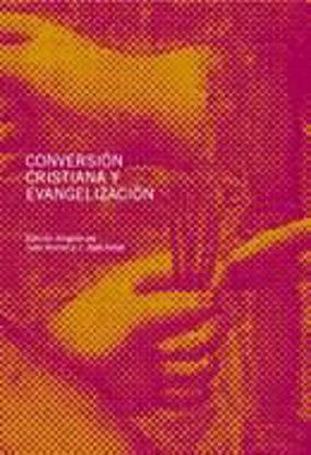 Foto de CONVERSION CRISTIANA Y EVANGELIZACION #31