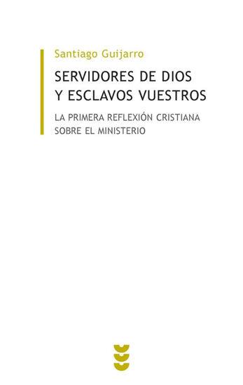 Foto de SERVIDORES DE DIOS Y ESCLAVOS VUESTROS #17