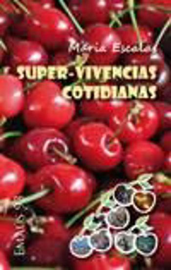Foto de SUPER VIVENCIAS COTIDIANAS #93