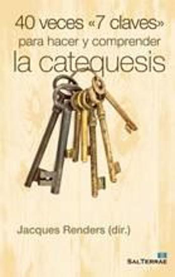 Foto de 40 VECES 7 CLAVES PARA HACER Y COMPRENDER LA CATEQUESIS #34
