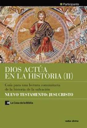 Foto de DIOS ACTUA EN LA HISTORIA II (PARTICIPANTE) NUEVO TESTAMENTO JESUCRISTO