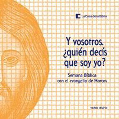 Picture of Y VOSOTROS QUIEN DECIS QUE SOY YO (VERBO DIVINO)