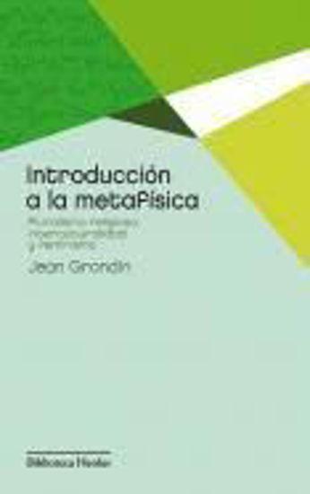 Foto de INTRODUCCION A LA METAFISICA (HERDER/GRONDIN, JEAN)