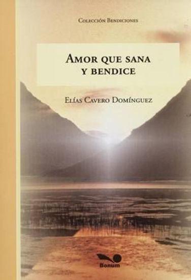 Foto de AMOR QUE SANA Y BENDICE