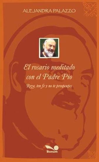 Foto de ROSARIO MEDITADO CON EL PADRE PIO