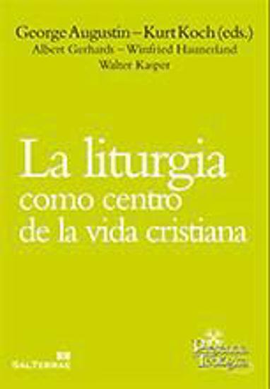 Foto de LITURGIA COMO CENTRO DE LA VIDA CRISTIANA #197