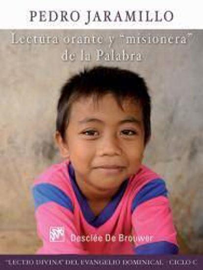 Foto de LECTURA ORANTE Y MISIONERA DE LA PALABRA