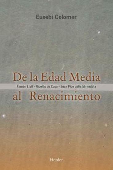 Foto de DE LA EDAD MEDIA AL RENACIMIENTO