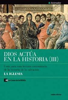 Foto de DIOS ACTUA EN LA HISTORIA III (ANIMADOR)