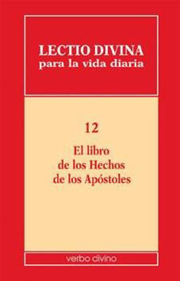 Foto de LECTIO DIVINA PARA LA VIDA DIARIA #12 EL LIBRO DE LOS HECHOS DE LOS APOSTOLES