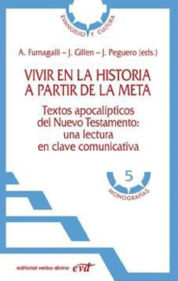 Foto de VIVIR EN LA HISTORIA A PARTIR DE LA META #5