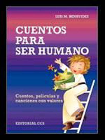 Foto de CUENTOS PARA SER HUMANO (CCS) #37