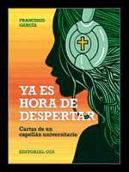 Foto de YA ES HORA DE DESPERTAR #39