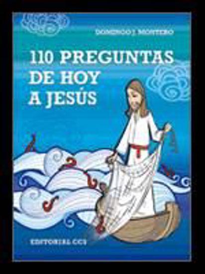 Foto de 110 PREGUNTAS DE HOY A JESUS #40