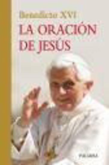 Foto de ORACION DE JESUS (PALABRA)