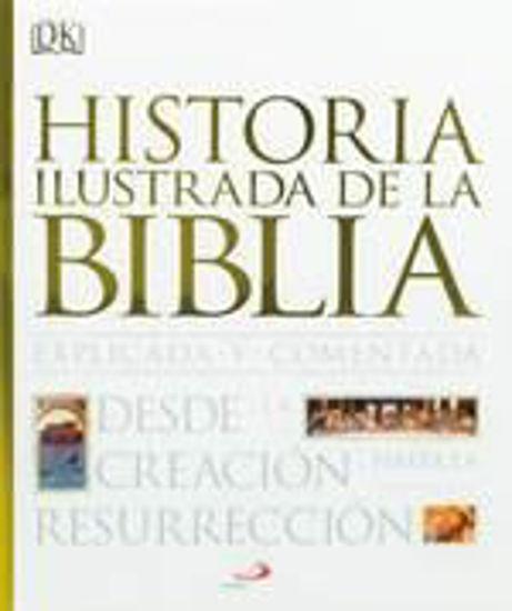 Foto de HISTORIA ILUSTRADA DE LA BIBLIA EXPLICADA Y COMENTADA