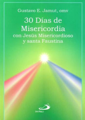 Foto de 30 DIAS DE MISERICORDIA CON JESUS MISERICORDIOSO Y SANTA FAUSTINA