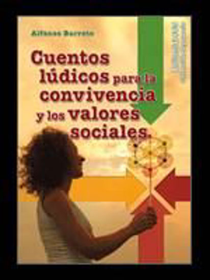 Foto de CUENTOS LUDICOS PARA LA CONVIVENCIA Y LOS VALORES SOCIALES #31