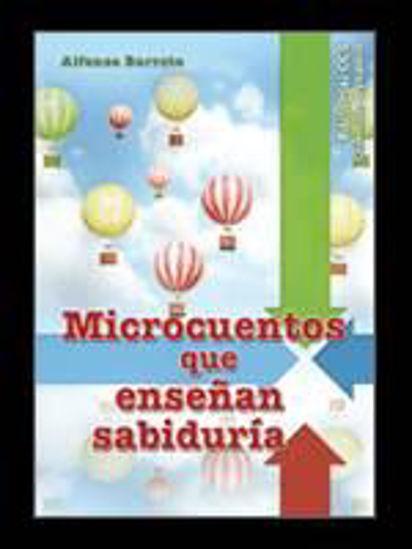 Foto de MICROCUENTOS QUE ENSEÑA SABIDURIA #30