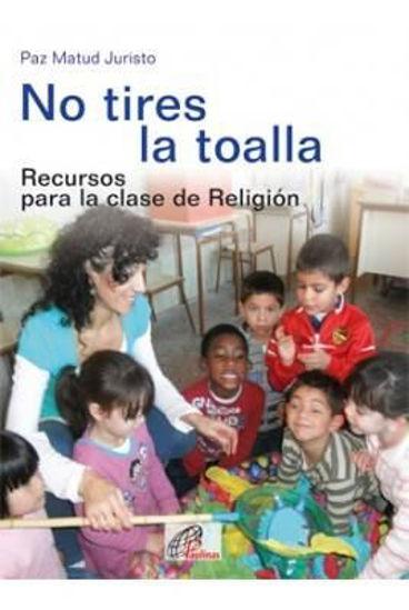 Foto de NO TIRES LA TOALLA #15
