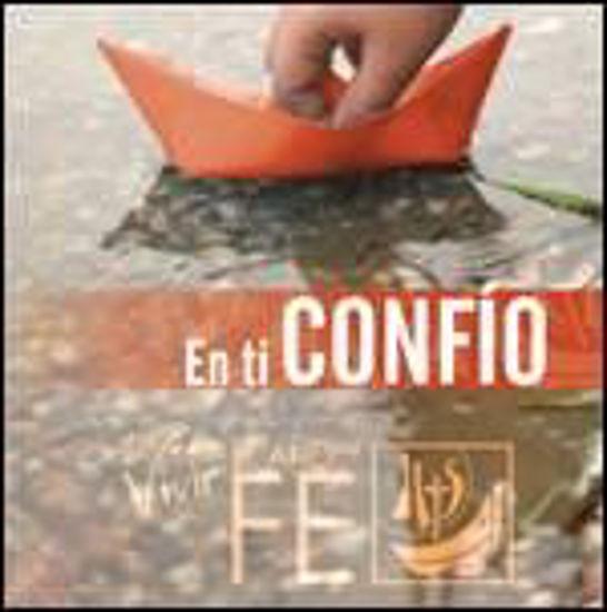Foto de CD.EN TI CONFIO CANTOS PARA VIVIR EL AÑO DE LA FE