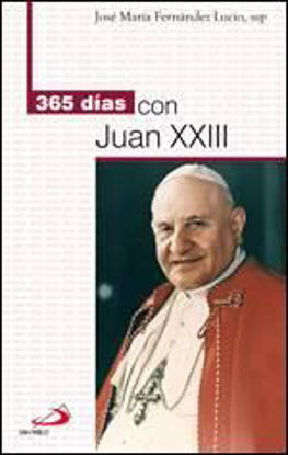 Foto de 365 DIAS CON JUAN XXIII