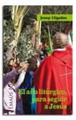 Foto de AÑO LITURGICO PARA SEGUIR A JESUS #109
