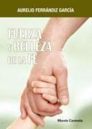 Foto de FUERZA Y BELLEZA DE LA FE