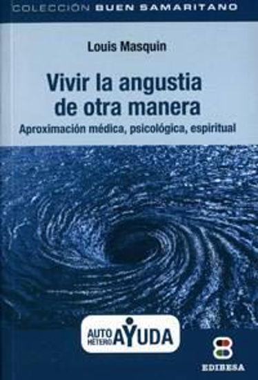 Foto de VIVIR LA ANGUSTIA DE OTRA MANERA (EDIBESA) #2