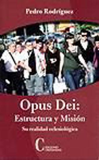 Foto de OPUS DEI ESTRUCTURA Y MISION