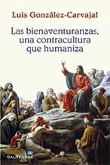 Foto de BIENAVENTURANZAS UNA CONTRACULTURA QUE HUMANIZA #324
