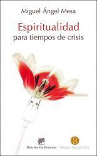 Foto de ESPIRITUALIDAD PARA TIEMPOS DE CRISIS #128