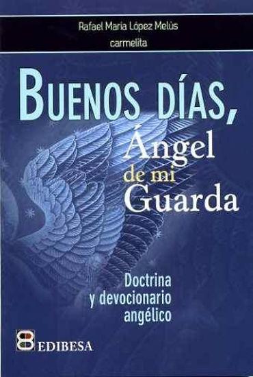 Foto de BUENOS DIAS ANGEL DE MI GUARDA #2