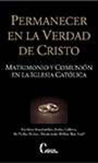 Foto de PERMANECER EN LA VERDAD DE CRISTO