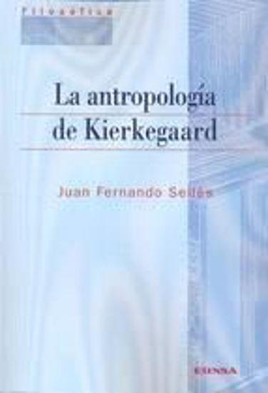Foto de ANTROPOLOGIA DE KIERKEGAARD