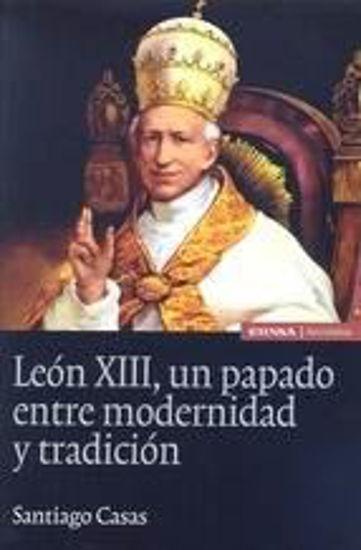 Foto de LEON XIII UN PAPADO ENTRE MODERNIDAD Y TRADICION