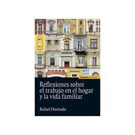 Foto de REFLEXIONES SOBRE EL TRABAJO EN EL HOGAR Y LA VIDA FAMILIAR