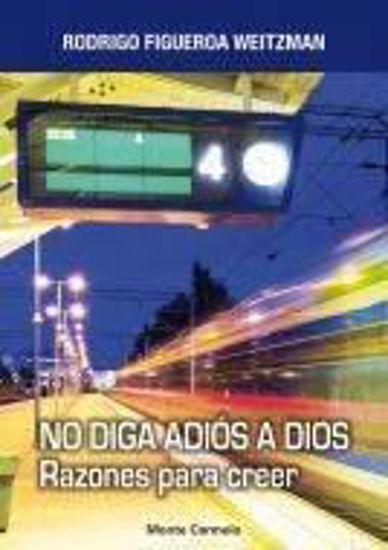 Foto de NO DIGAS ADIOS A DIOS