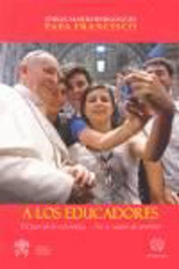 Foto de A LOS EDUCADORES