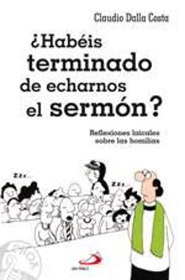 Foto de HABEIS TERMINADO DE ECHARNOS EL SERMON