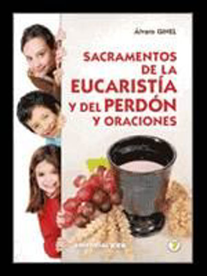 Foto de SACRAMENTOS DE LA EUCARISTIA Y DEL PERDON Y ORACIONES