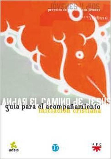 Foto de ANDAR EL CAMINO DE JESUS (PPC)