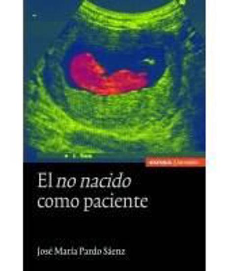 Foto de NO NACIDO COMO PACIENTE