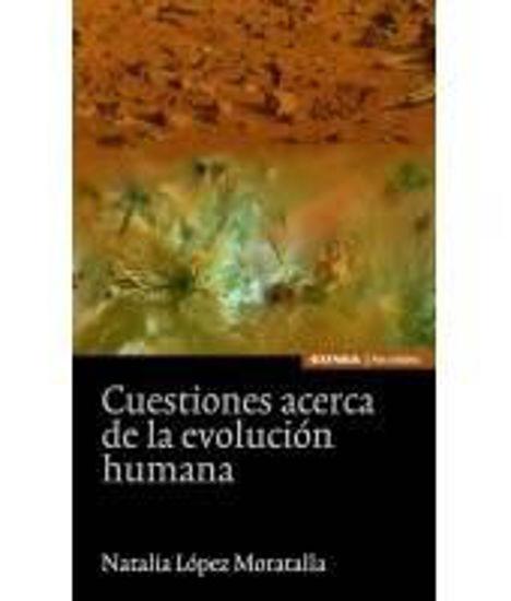 Foto de CUESTIONES ACERCA DE LA EVOLUCION HUMANA
