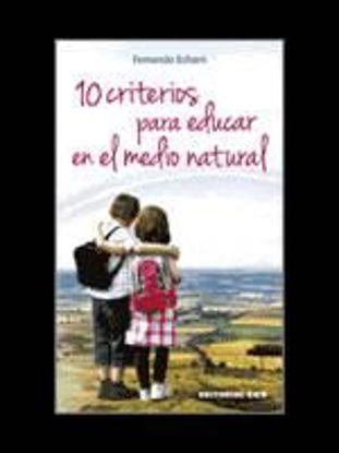 Foto de 10 CRITERIOS PARA EDUCAR EN EL MEDIO NATURAL
